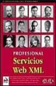 Descargar SERVICIOS WEB XML: PROFESIONAL gratis pdf - leer online