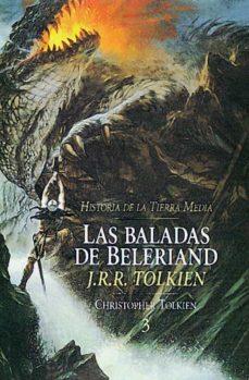 las baladas de beleriand (historia de la tierra media; t. 3)-j.r.r. tolkien-9788445071731