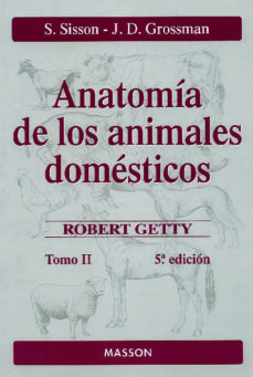 Descargar joomla pdf ebook ANATOMIA DE LOS ANIMALES DOMESTICOS (T. II) (5ª ED.) CHM de S. SISSON, ROBERT GETTY, J.D. GROSSMAN