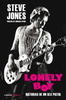 lonely boy-steve jones-ben thompson-9788448023331