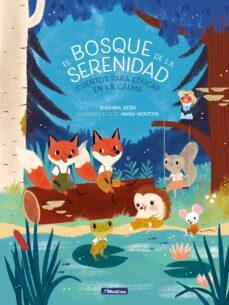 Ironbikepuglia.it El Bosque De La Serenidad. Cuentos Para Educar En La Calma Image