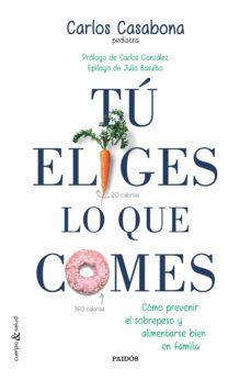 Costosdelaimpunidad.mx Tu Eliges Lo Que Comes: Como Prevenir El Sobrepeso Y Alimentarse En Familia Image