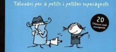 Upgrade6a.es Talonari Per A Petits I Petites Superagents Image