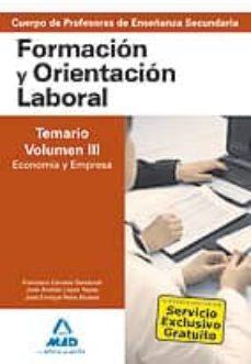 Inmaswan.es Cuerpo De Profesores De Enseñanza Secundaria. Formacion Y Orienta Cion Laboral. (Vol. Iii). Economia Y Empresa Image
