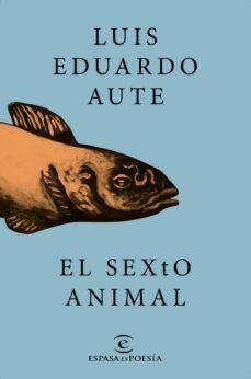 Ebook txt descargar gratis EL SEXTO ANIMAL 9788467046731