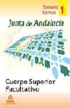 Carreracentenariometro.es Cuerpo Superior Facultativo De La Junta De Andalucia. Temario Com Un. Volumen I Image