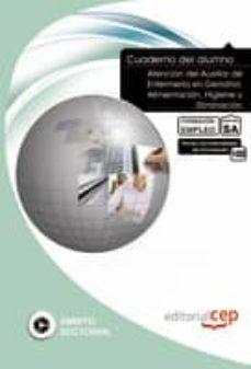 Geekmag.es Cuaderno Del Alumno Atencion De Necesidades Del Paciente: Higiene ,Eliminacion Y Cuidados En Las Ulceras Por Presion. Formacion Para El Empleo: Cuaderno Del Alumno Image