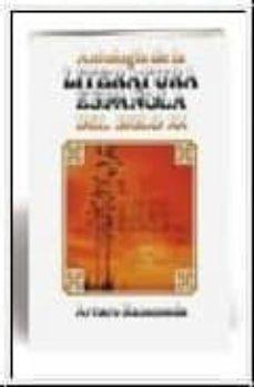 Descargar ANTOLOGIA DE LA LITERATURA ESPAÃ'OLA DEL SIGLO XX gratis pdf - leer online