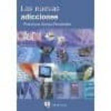 Descarga gratuita de libros españoles en línea. LAS NUEVAS ADICCIONES 9788471747631 (Literatura española) MOBI de FRANCISCO ALONSO-FERNANDEZ
