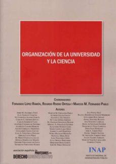 ORGANIZACION DE LA UNIVERSIDAD Y LA CIENCIA - FERNANDO LOPEZ RAMON | Adahalicante.org