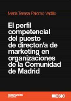 Bressoamisuradi.it El Perfil Competencial Del Puesto De Director/a De Marketing En O Rganizaciones De La Comunidad De Madrid Image