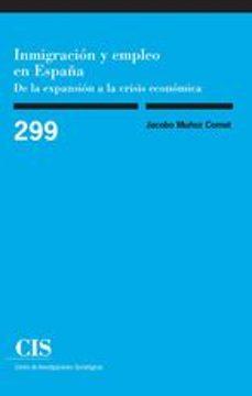 inmigracion y empleo en españa-jacobo muñoz comet-9788474767131