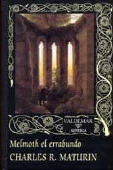 melmoth el errabundo (2ª ed.)-charles robert maturin-9788477027331