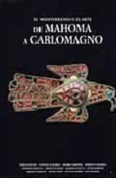 Chapultepecuno.mx El Mediterraneo Y El Arte De Mahoma A Carlomagno Image
