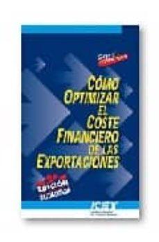 Emprende2020.es Como Optimizar El Coste Financiero De Las Exportaciones (2ª Ed) Image