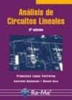 Descargar libros electrónicos para teléfonos móviles ANALISIS DE CIRCUITOS LINEALES (3ª ED) 9788478979431 RTF