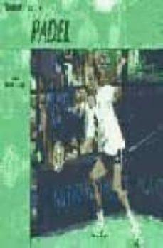 conocer el deporte. padel-carlos gonzalez carvajal-9788479024031