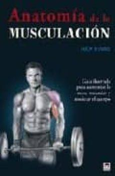 anatomia de la musculacion (3ª ed)-nick evans-9788479026431
