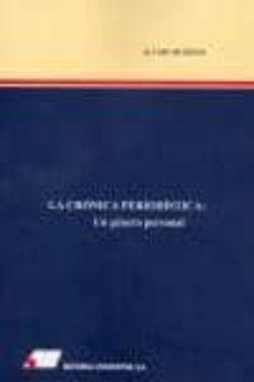 Descargar LA CRONICA PERIODISTICA: UN GENERO PERSONAL gratis pdf - leer online