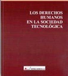 los derechos humanos en la sociedad tecnologica-antonio enrique perez luño-9788479913731