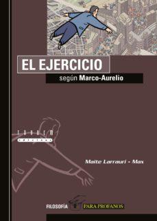 el ejercicio segun marco aurelio-maite larrauri-9788481318531