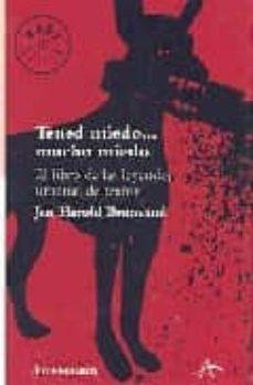 Permacultivo.es Tened Miedo, Mucho Miedo: El Libro De Las Leyendas Urbanas De Ter Ror Image