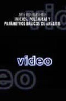 Permacultivo.es Arte Videografico: Inicios, Polemicas Y Parametros Basicos De Ana Lisis Image