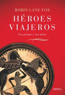 Eldeportedealbacete.es Heroes Viajeros: Los Griegos Y Sus Mitos Image