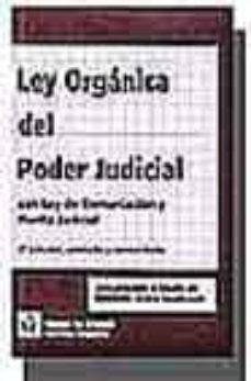 Encuentroelemadrid.es Ley Organica Del Poder Judicial; Con Ley De Demarcacion Y Planta Judicial (2ª Ed.) Image