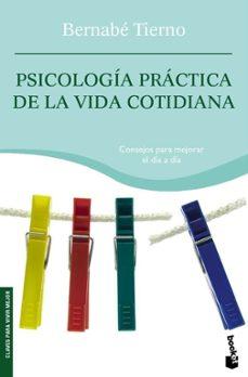psicologia practica de la vida cotidiana-bernabe tierno-9788484605331