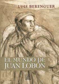 Los mejores audiolibros descargados EL MUNDO DE JUAN LOBON de LUIS BERENGUER 9788489142831