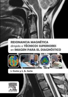 resonancia magnética dirigida a técnicos superiores en imagen para el diagnóstico (ebook)-j. costa-9788490228531