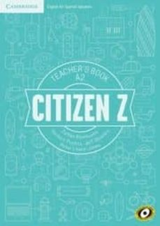 Descargas gratuitas de libros de epub CITIZEN Z A2 TEACHER S BOOK CHM DJVU PDF