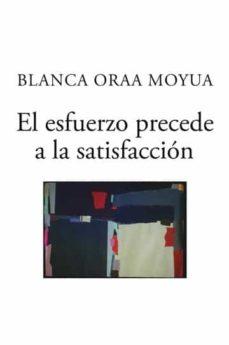 EL ESFUERZO PRECEDE A LA SATISFACCIÓN - BLANCA ORAA MOYUA | Adahalicante.org