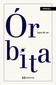 Descarga de libros de audio en ipod nano ORBITA (GALLEGO) 9788491216131 de LARA DO AR