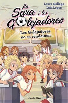 Colorroad.es La Sara I Les Golejadores 5: Les Golejadores No Es Rendeixen Image