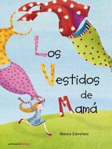 Viamistica.es Los Vestidos De Mama Image
