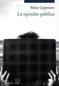 la opinion publica-walter lippmann-9788493238131