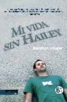 Trailab.it Mi Vida Sin Hailey Image