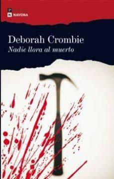 Libros para descargar en formato pdf. NADIE LLORA AL MUERTO (SERIE DUNCAN KINCAID & GEMMA JAMES 4) en español