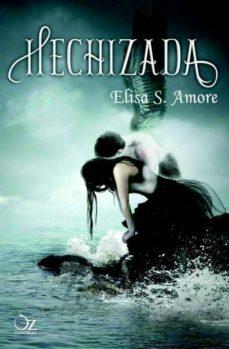 hechizada-elisa s. amore-9788494112331