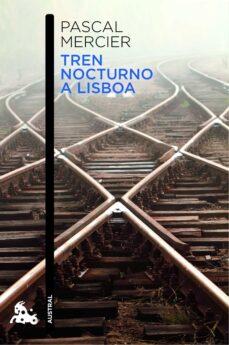 Descargar libro en formato pdf TREN NOCTURNO A LISBOA