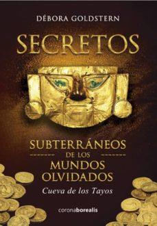 Descargar libros pdf gratis SECRETOS OLVIDADOS MUNDOS SUBTERRANEOS ePub
