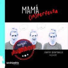 Iguanabus.es Mama (In)perfecta: Manual De Supervivencia Image
