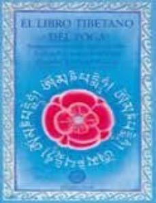 el libro tibetano del yoga: antiguas enseñanzas budistas sobre la filosofia y practica del yoga-michael roach-9788495094131