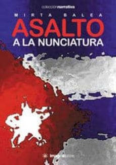 Padella.mx Asalto A La Nunciatura Image