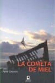 Amazon kindle libros descargas gratuitas uk LA COMETA DE MIEL (Spanish Edition) 9788496887831