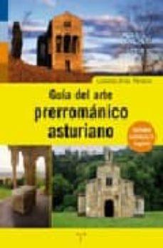 guia del arte prerromanico asturiano-lorenzo arias paramo-9788497043731