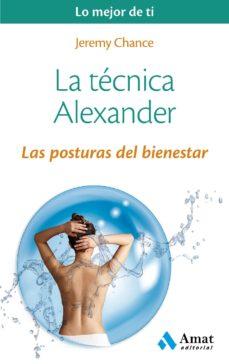 la técnica alexander (ebook)-jeremy chance-9788497358231