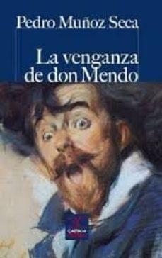 Libros en pdf para descargar. LA VENGANZA DE DON MENDO 9788497407731